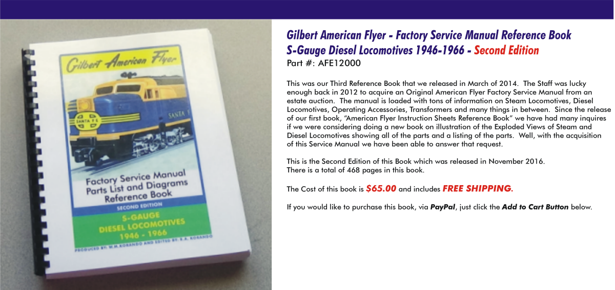 Gilbert American Flyer - Factory Service Manual Reference Book S-Gauge Diesel Locomotives 1946-1966,  Second Edition, AFE12000