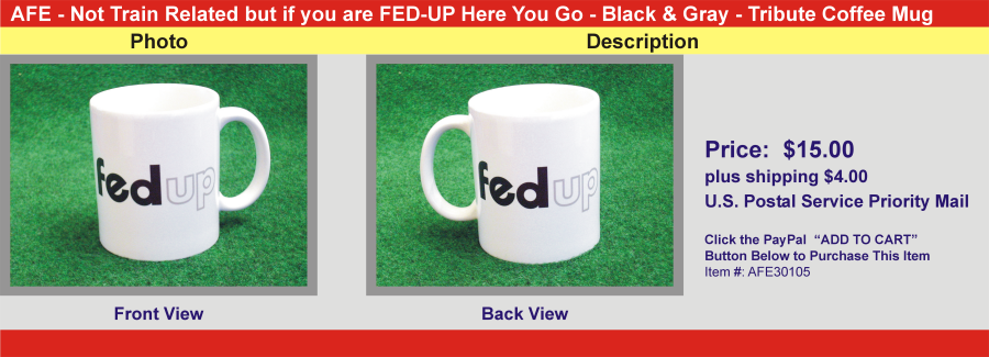 Fed-Up Here You Go - Black and Gray - Tribute Coffee Mug