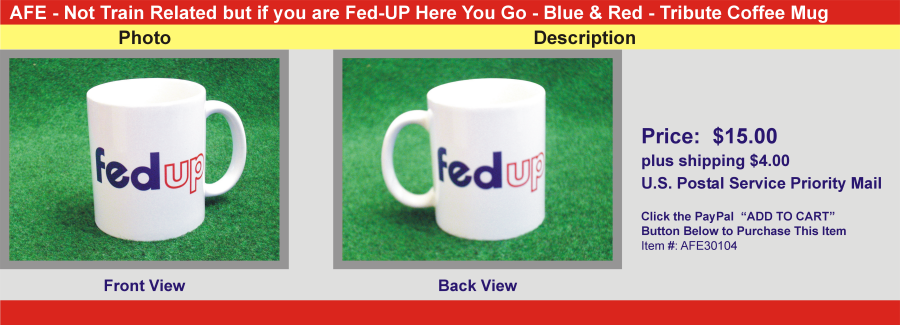 Fed-Up Here You Go - Blue and Red - Tribute Coffee Mug